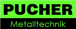 Schlosserei Leibnitz - Pucher KG Metalltechnik, Stahlbau, Laserschneiden, Drahtfertigung Steiermark.